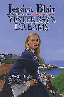 1 of 1 - JESSICA BLAIR, YESTERDAY'S DREAM, Very Good Book