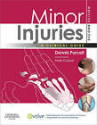 Minor Injuries: A Clinical Guide by Dennis Purcell (Paperback, 2010)