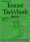 Instant Tin Whistle Irish by Dave Mallinson (Paperback, 1996)