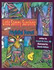 Little Sammy Sunshine and the Frightful Forest by Joseph De Sena (Paperback / softback, 2008)