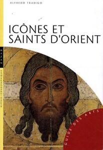 Icônes et saints d'Orient - Alfredo Tradigo - Hazan