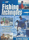 Fishing Techniques by Steve Cooper (Paperback, 2006)