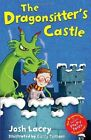 The Dragonsitter's Castle by Josh Lacey (Paperback, 2013)