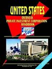 Us Overseas Private Investment Corporation (Opic) Handbook by International Business Publications, USA (Paperback / softback, 2003)