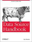 Data Source Handbook by Pete Warden (Paperback, 2011)