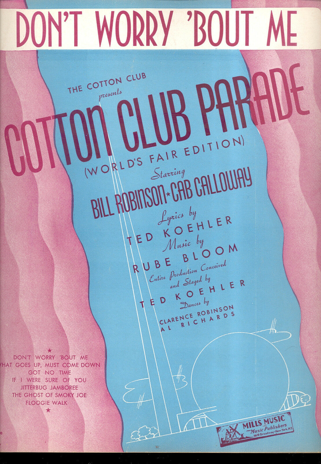 COTTON CLUB PARADE Broadway Sheet Music  Don't Worry 'Bout Me  NY Worlds Fair 39
