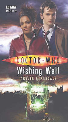 1 of 1 - Doctor Who: Wishing Well by Trevor Baxendale (Hardback, 2007)