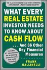What Every Real Estate Investor Needs to Know About Cash Flow... And 36 Other Key Financial Measures, Updated Edition by Frank Gallinelli (Paperback, 2015)