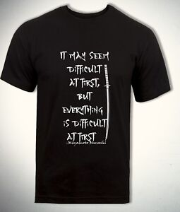 Miyamoto-Musashi-T-shirt-Everything-is-Difficult-Life-Quote-Motivational-Top-Men