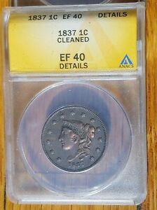 1837-Coronet-Liberty-Head-Large-Cent-1C-ANACS-graded-EF-40-Details-Cleaned