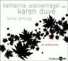 Keine Ahnung, 1 Audio-CD von Karen Duve (2007)