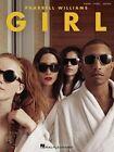 Pharrell Williams: Girl (Pvg) by Hal Leonard Corporation (Paperback, 2014)