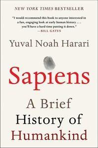 Sapiens A Brief History Of Humankind By Yuval Noah Harari 2018