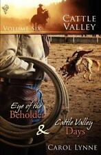 Cattle Valley : Vol 6 by Carol Lynne (2009, Paperback)