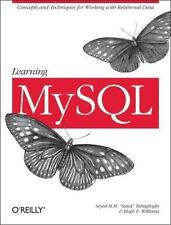 Learning MySQL by Hugh E. Williams and Seyed M. M. Tahaghoghi (2006, Paperback)