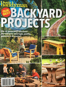 FAMILY HANDYMAN Our Best Backyard Projects Brand New 2019 ...