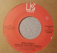 Eddie Rabbitt ‎– Pour Me Another Tequilla / I Will Never Let You Go Agai  (VG+)