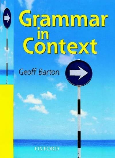 Grammar in Context: Students' Book By Geoff Barton