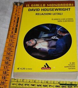 HOUSEWRIGHT-David-RELAZIONI-LETALI-Il-Giallo-Mondadori-3002