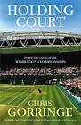Holding Court by Christopher Gorringe (Hardback, 2009)