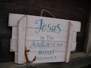 Details About Wood Sign Jesus Is Anchor For Soul Hebrews 6 19 Handmade Reclaimed Wood Wall Art