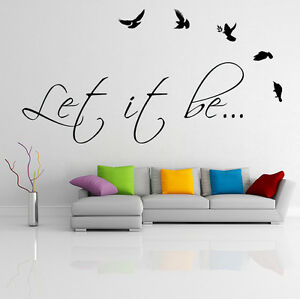 Vinyl Wall Decal Quote Let It Be The Beatles Music Song Art Decor - Vinyl wall decals quotes
