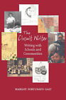 The Circuit Writer: Writing with Schools and Communities by Margot F Galt (Paperback / softback, 2006)