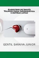 Glossário de Inglês Técnico para Informática e Outras Listas : Glossários...
