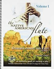 The Native American Flute Understanding the Gift 3rd Edition by John Vames (2005, Book, Other)