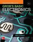 Experiments Manual for Use with Grob's Basic Electronics by Frank Pugh, Wes Ponick (Paperback, 2015)