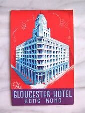 GLOUCESTER HOTEL HONG KONG...ORIGINAL LUGGAGE LABEL