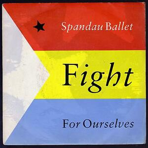 SPANDAU-BALLET-DISCO-45-GIRI-FIGHT-B-W-FOR-OURSELVES-CBS-A-7264-ITA