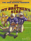 By My Brother's Side by Tiki Barber, Ronde Barber (Hardback, 2004)