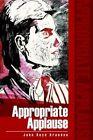 Appropriate Applause 9780595314355 by John Boyd Brandon Book