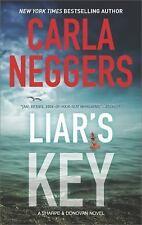 Sharpe and Donovan: Liar's Key 7 by Carla Neggers (2017, Paperback)
