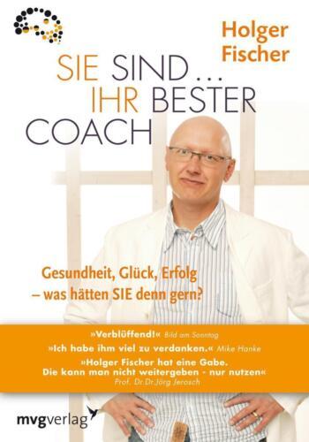 1 von 1 - Sie sind...Ihr bester Coach von Holger Fischer (2009, Gebundene Ausgabe)
