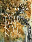 Keith Tyson: Nature Paintings by Tullie House Museum & Art Gallery (Hardback, 2008)