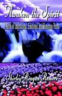 Awaken The Spirit a Book of Inspirational Emotional and Humorous Poems Paperback – 9 May 2005