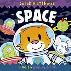 Space: Noisy Pop-Up Book by Libby Hamilton (Hardback, 2009)