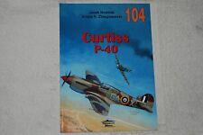 Curtiss P-40  104  by Jacek Nowicki (2000, Paperback, Wydawnictwo Militaria)