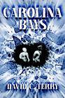 Carolina Bays by David C Terry (Paperback / softback, 2006)