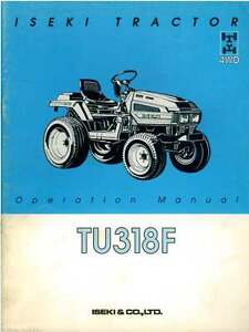 iseki tractor tu318f operators manual ebay rh ebay co uk Iseki Engine Parts Iseki Parts Online