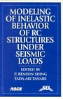 Modeling of Inelastic Behavior of RC Structures Under Seismic Loads by Tada-aki Tanabe, P. Shing (Paperback, 2001)