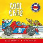 Cool Cars by Tony Mitton (Paperback, 2014)
