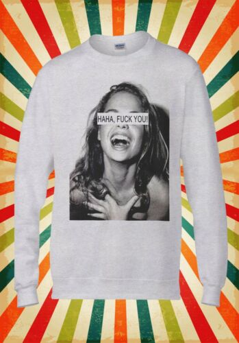 HAHA F*ck You Smile Girl Funny Cool Men Women Unisex Top Sweatshirt Hoodie 1619