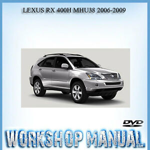 lexus rx 400h mhu38 2006 2009 workshop service repair manual in disc rh ebay com au 2006 lexus rx400h repair manual 2009 Lexus RX 400H