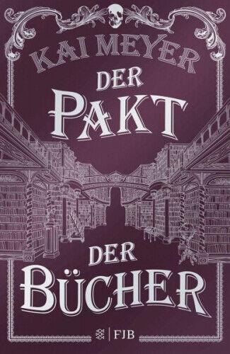 Der Pakt der Bücher (Mängelexemplar) Kai Meyer Gebundenes Buch Deutsch
