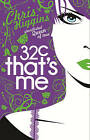 32C That's Me by Chris Higgins (Paperback, 2010)