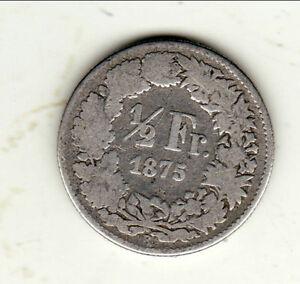 Suisse Rare 1/2 Francs 1875 B Nombreux Dans La VariéTé