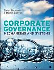 Corporate Governance: Mechanisms and Systems: Mechanisms and Systems by Steen Thomsen, Martin Conyon (Paperback, 2012)
